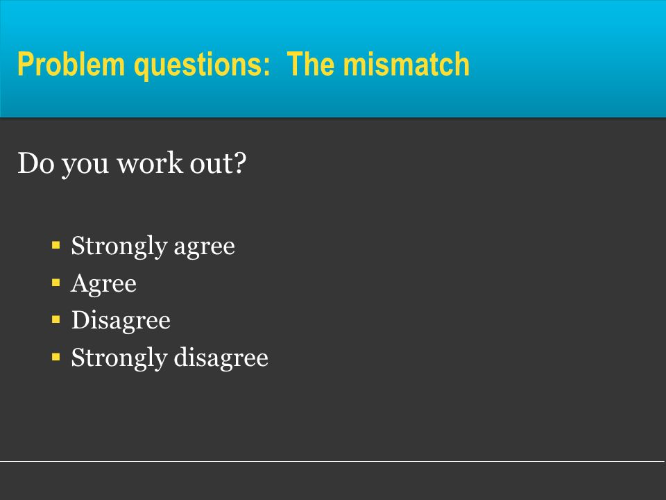 Problem questions: The mismatch
