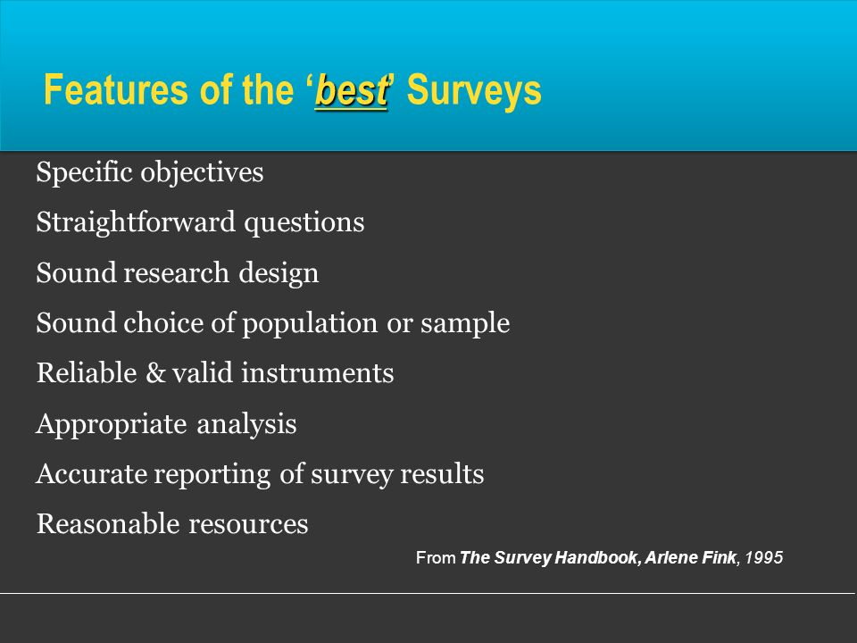 Features of the 'best' Surveys
