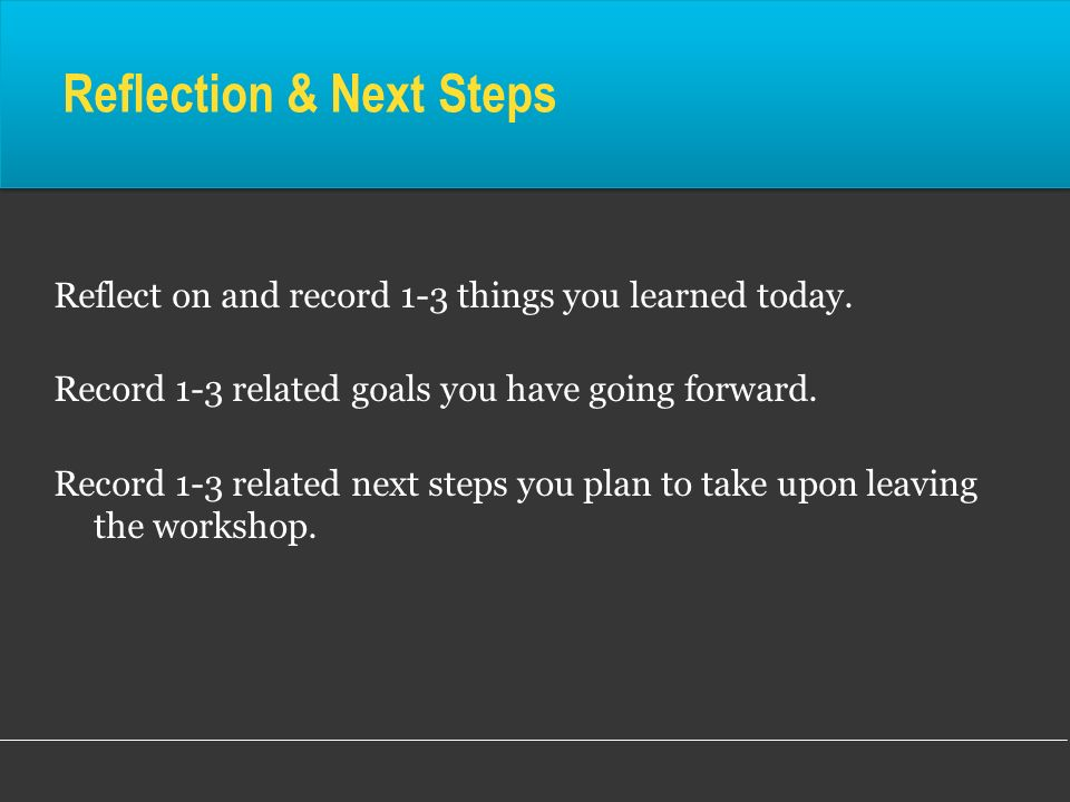 Reflection & Next Steps