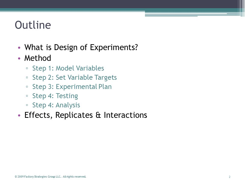 Outline What is Design of Experiments Method