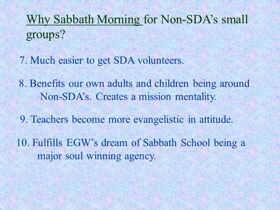 Why Sabbath Morning for Non-SDA's small groups