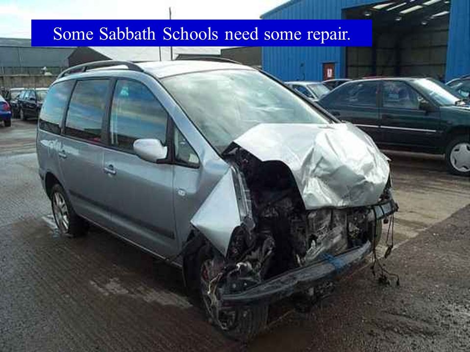 Some Sabbath Schools need some repair.