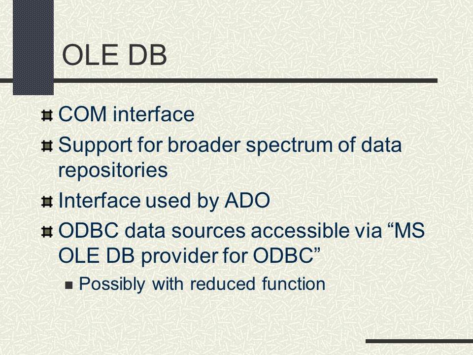 OLE DB COM interface Support for broader spectrum of data repositories