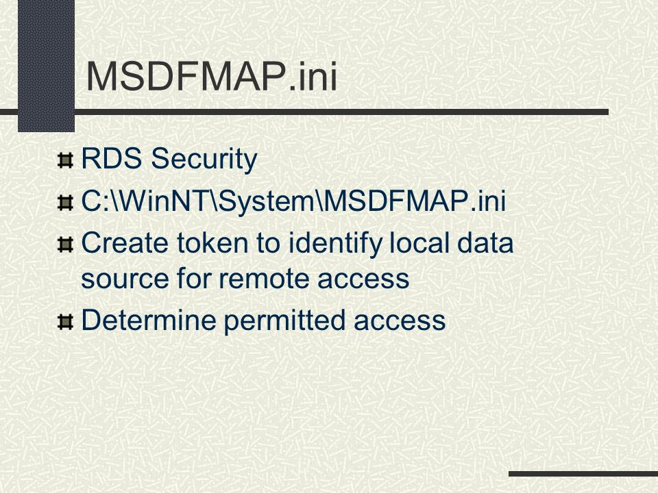 MSDFMAP.ini RDS Security C:\WinNT\System\MSDFMAP.ini