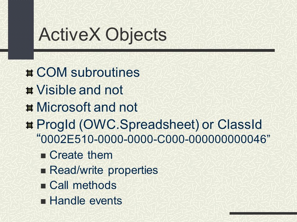ActiveX Objects COM subroutines Visible and not Microsoft and not