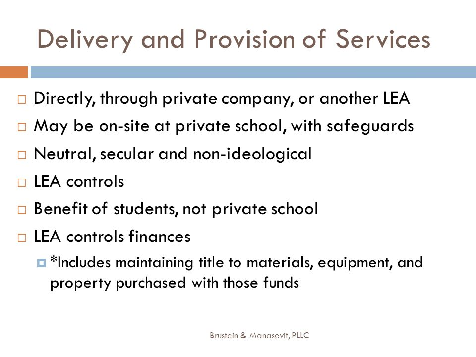 Delivery and Provision of Services