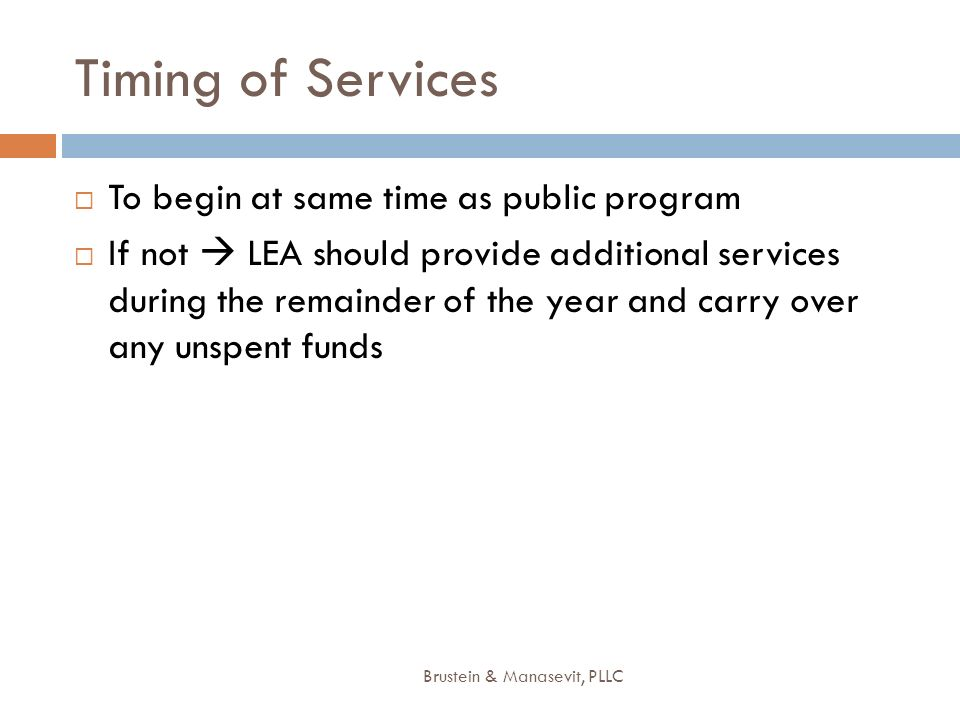 Timing of Services To begin at same time as public program
