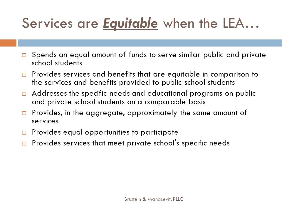 Services are Equitable when the LEA…