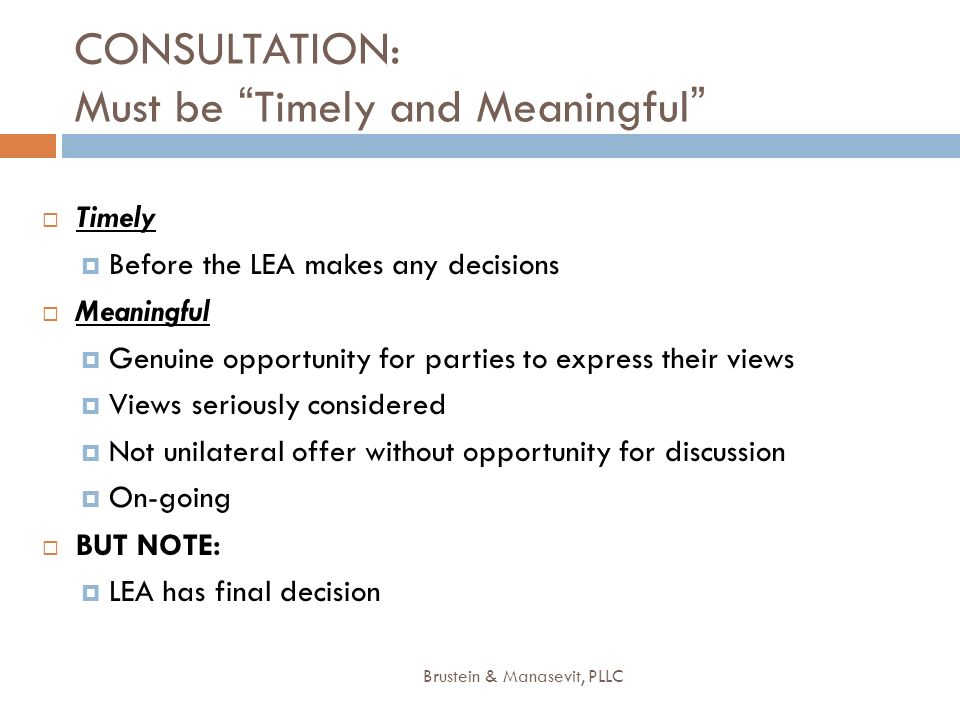 CONSULTATION: Must be Timely and Meaningful