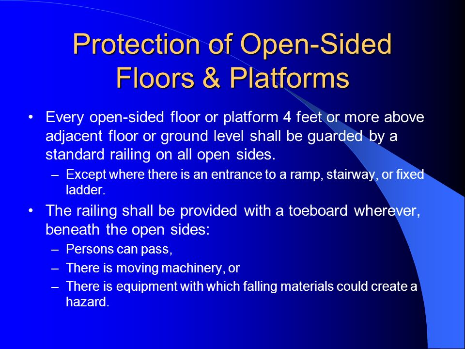 Protection of Open-Sided Floors & Platforms