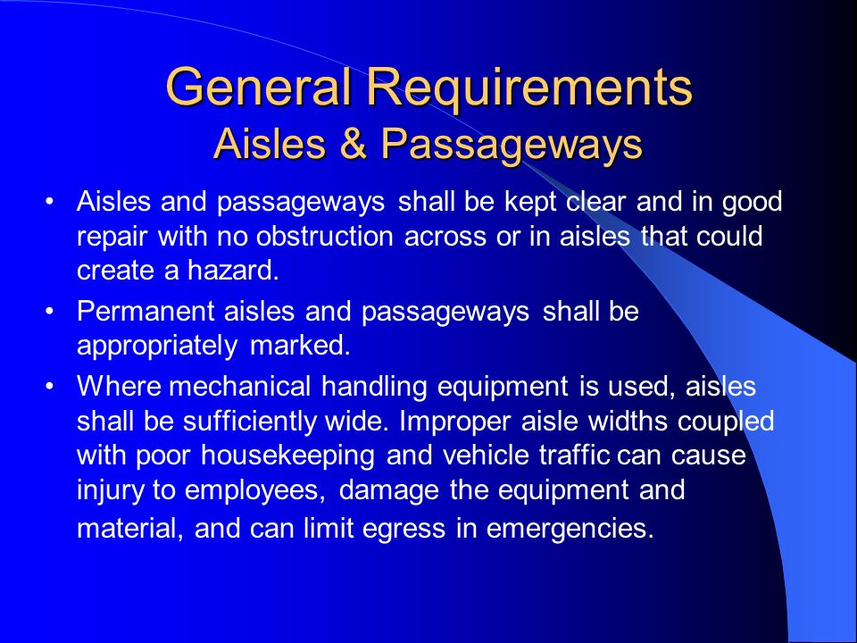 General Requirements Aisles & Passageways