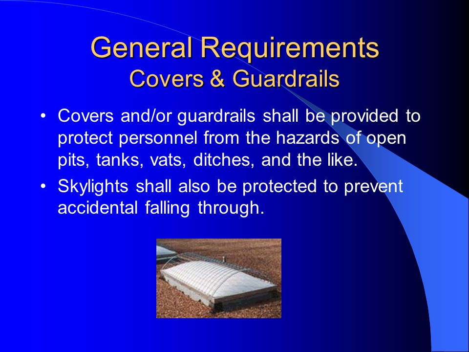General Requirements Covers & Guardrails