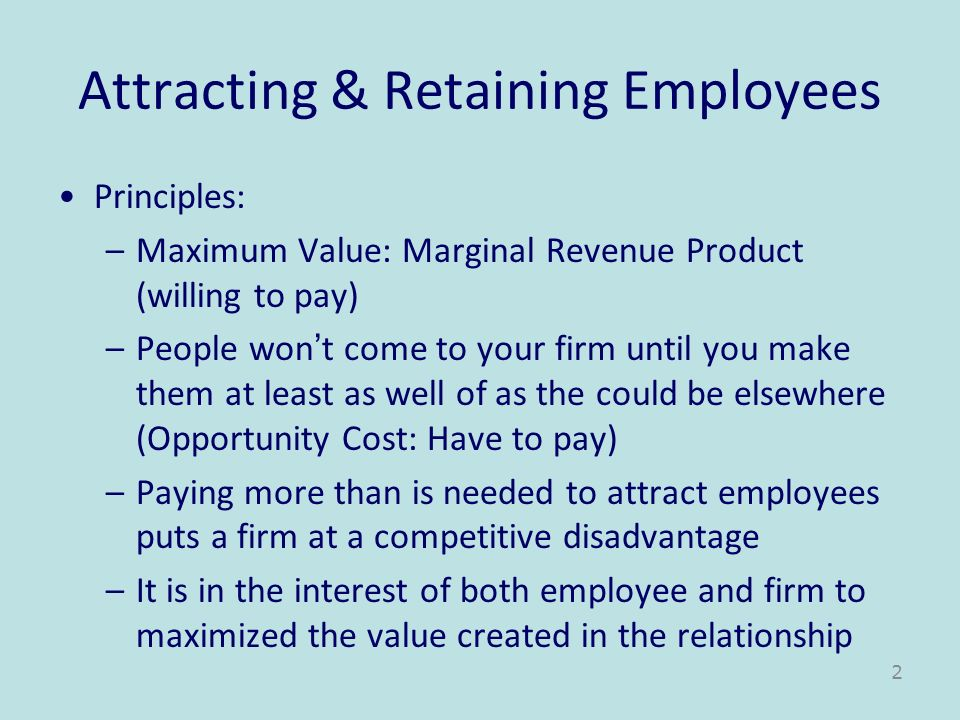 Attracting & Retaining Employees