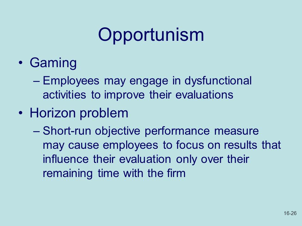 Opportunism Gaming Horizon problem