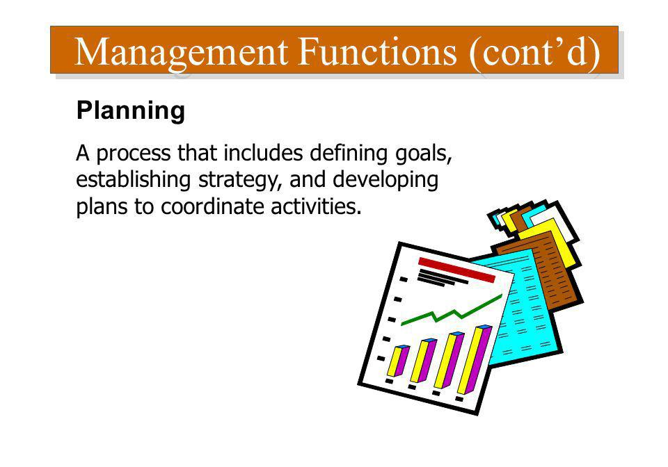 Management Functions (cont'd)