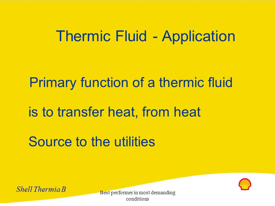 Thermic Fluid - Application