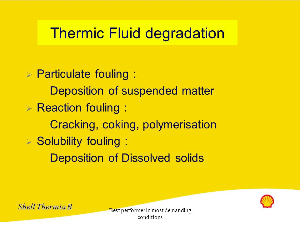 Thermic Fluid degradation
