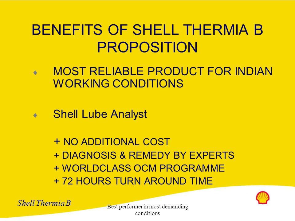 BENEFITS OF SHELL THERMIA B PROPOSITION