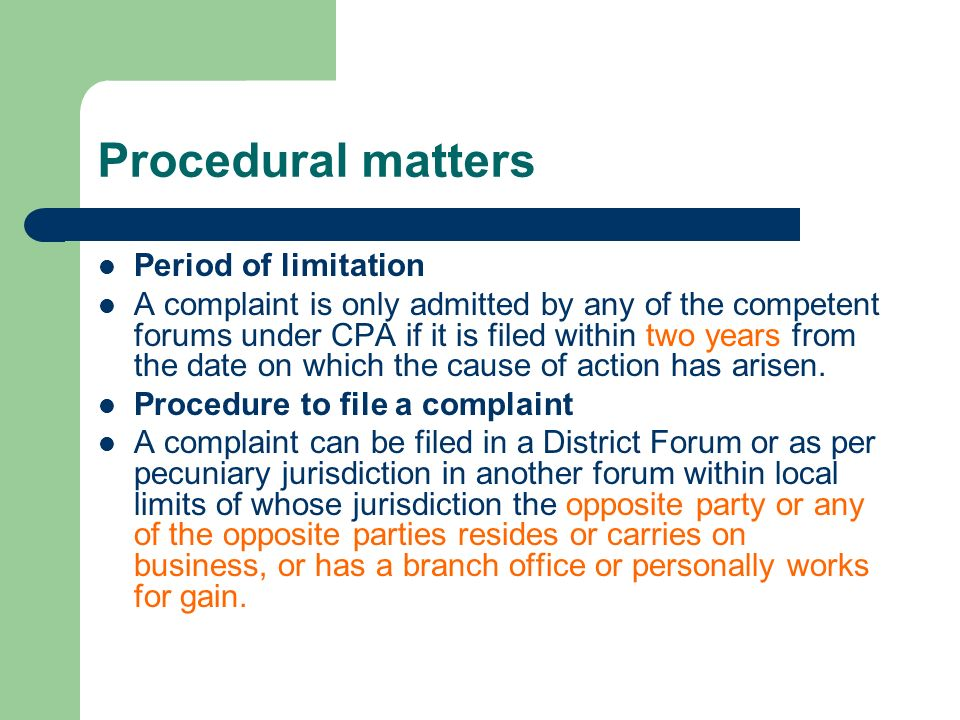 Procedural matters Period of limitation