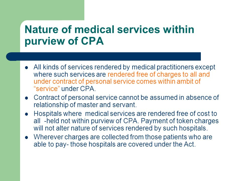 Nature of medical services within purview of CPA