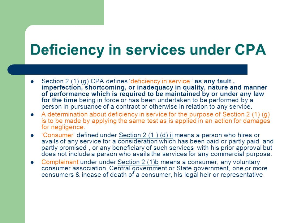 Deficiency in services under CPA