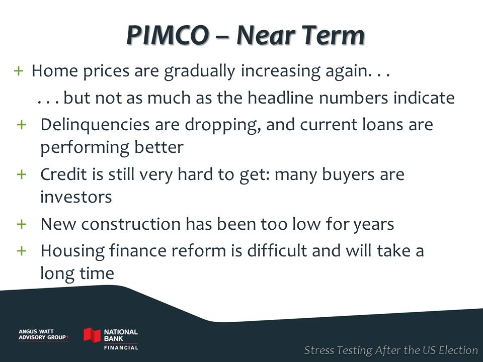 PIMCO – Near Term Home prices are gradually increasing again. . .