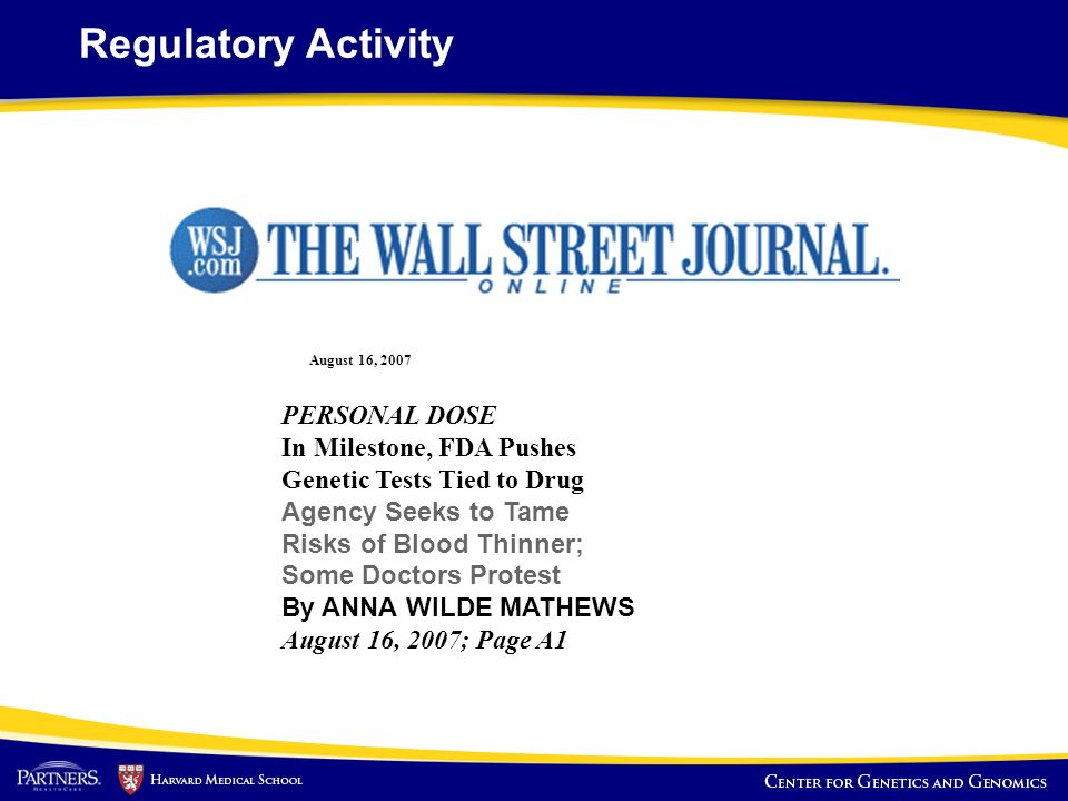 Regulatory Activity PERSONAL DOSE In Milestone, FDA Pushes Genetic Tests Tied to Drug.