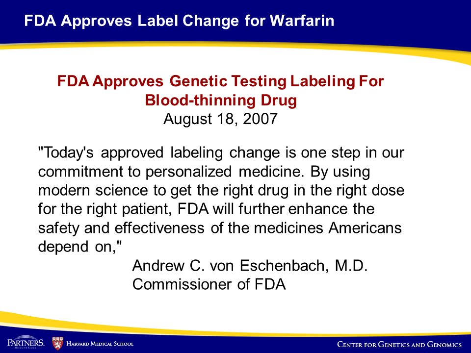FDA Approves Label Change for Warfarin