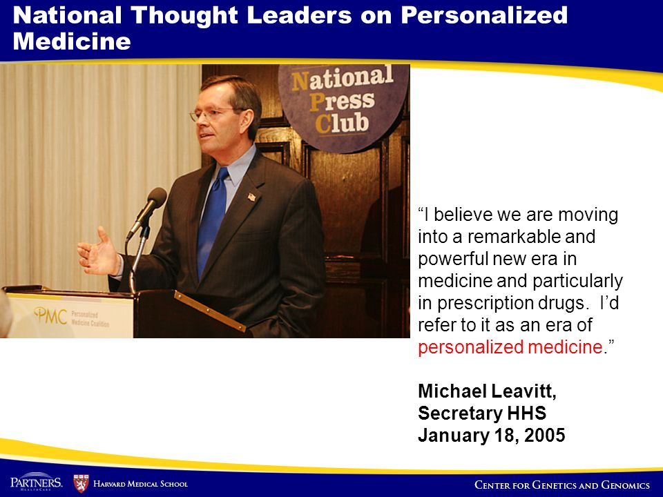 National Thought Leaders on Personalized Medicine