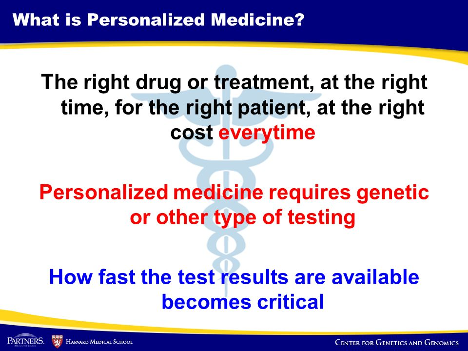 What is Personalized Medicine