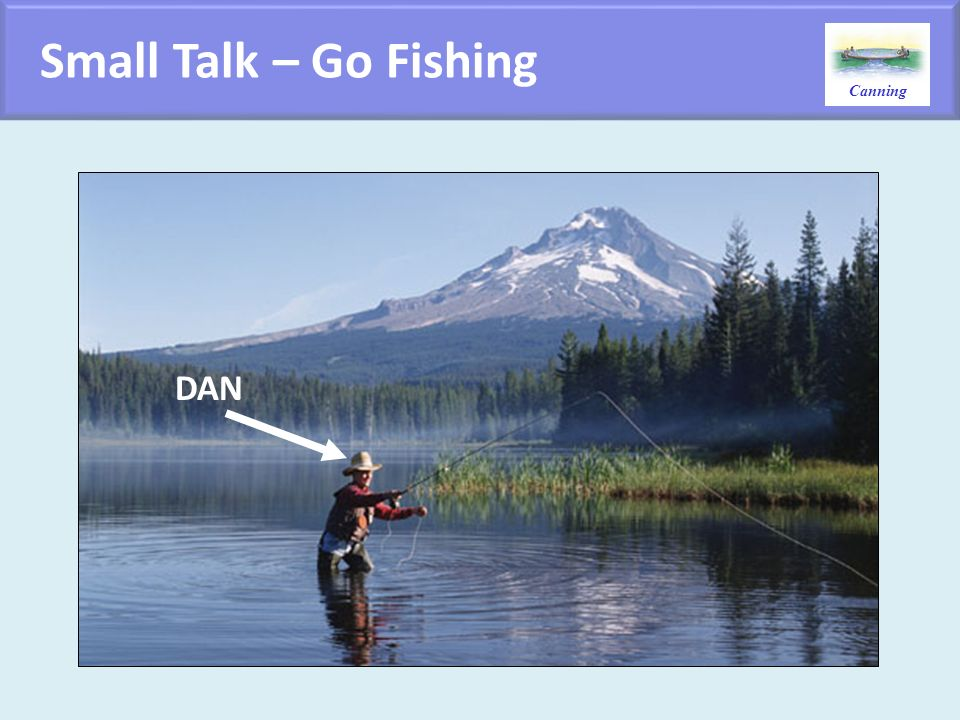 Small Talk – Go Fishing DAN