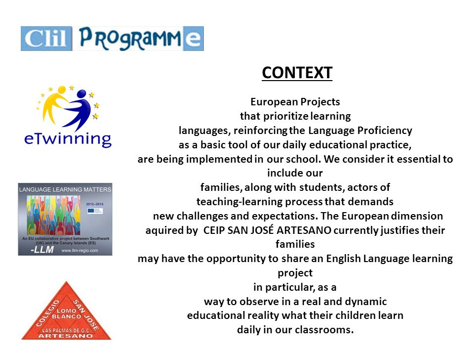 CONTEXT European Projects that prioritize learning