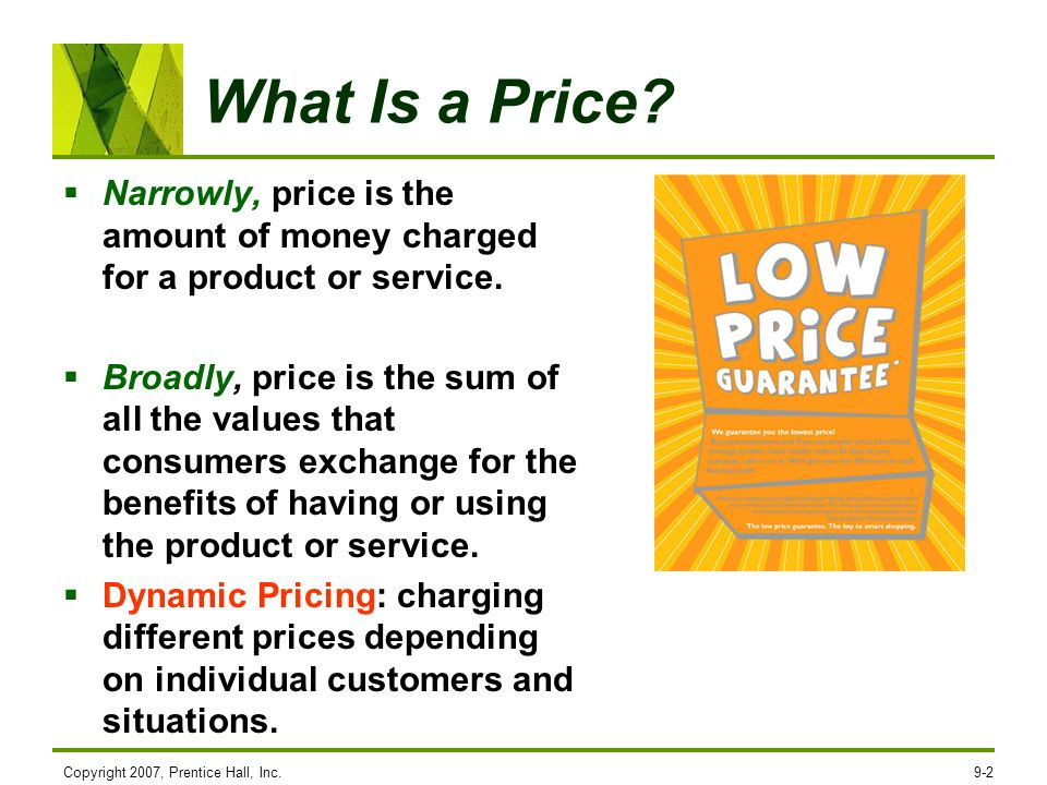 What Is a Price Narrowly, price is the amount of money charged for a product or service.