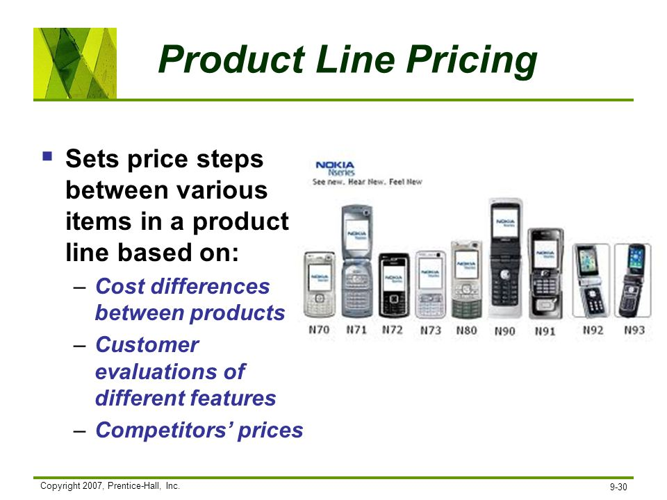 Product Line Pricing Sets price steps between various items in a product line based on: Cost differences between products.