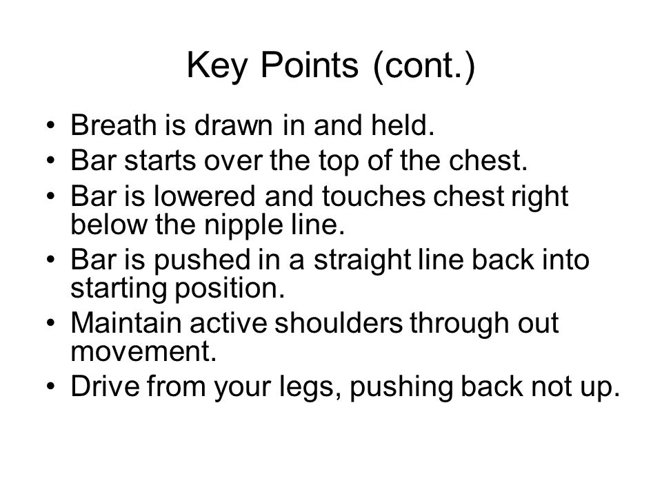 Key Points (cont.) Breath is drawn in and held.