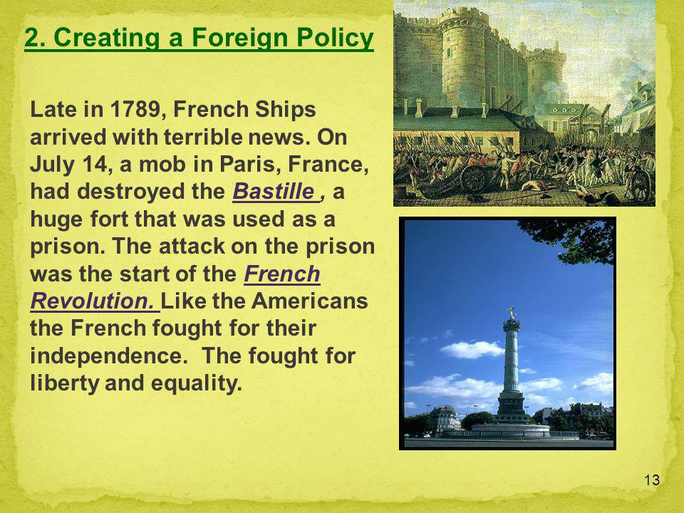 2. Creating a Foreign Policy