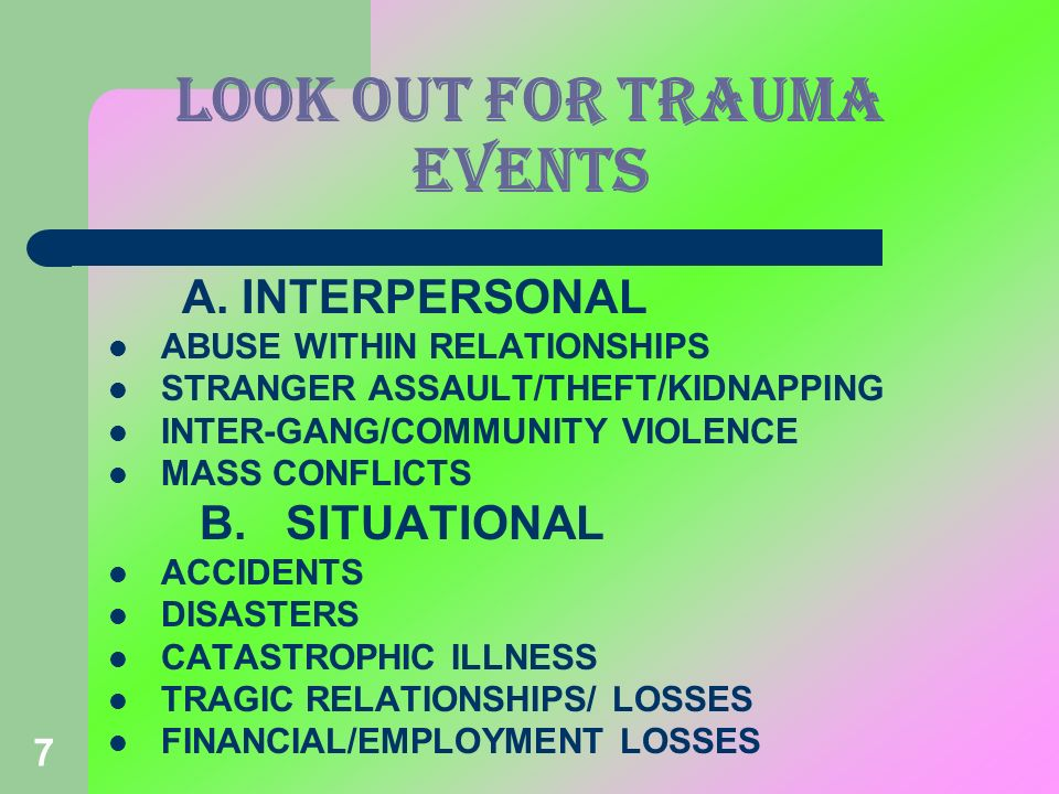LOOK OUT FOR TRAUMA EVENTS