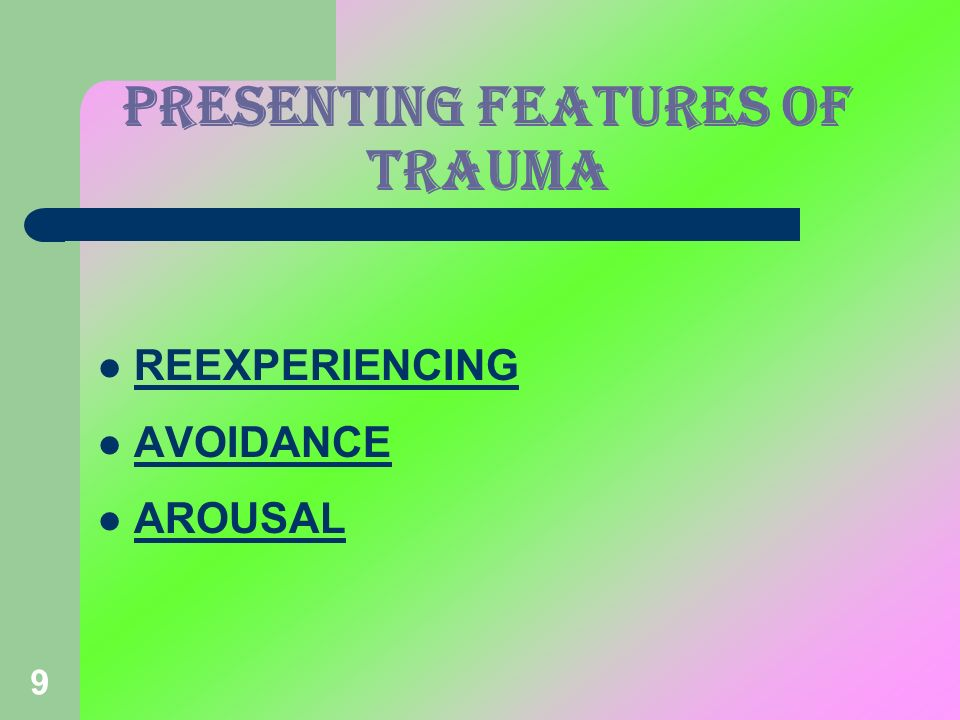 PRESENTING FEATURES OF TRAUMA