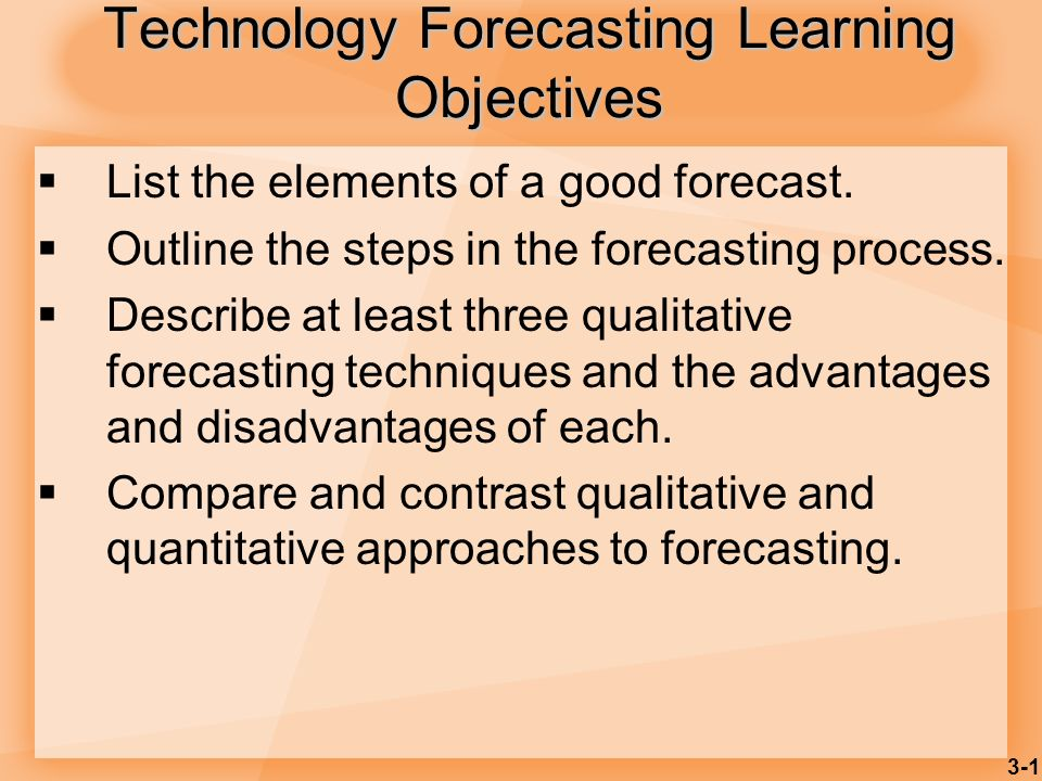 Technology Forecasting Learning Objectives
