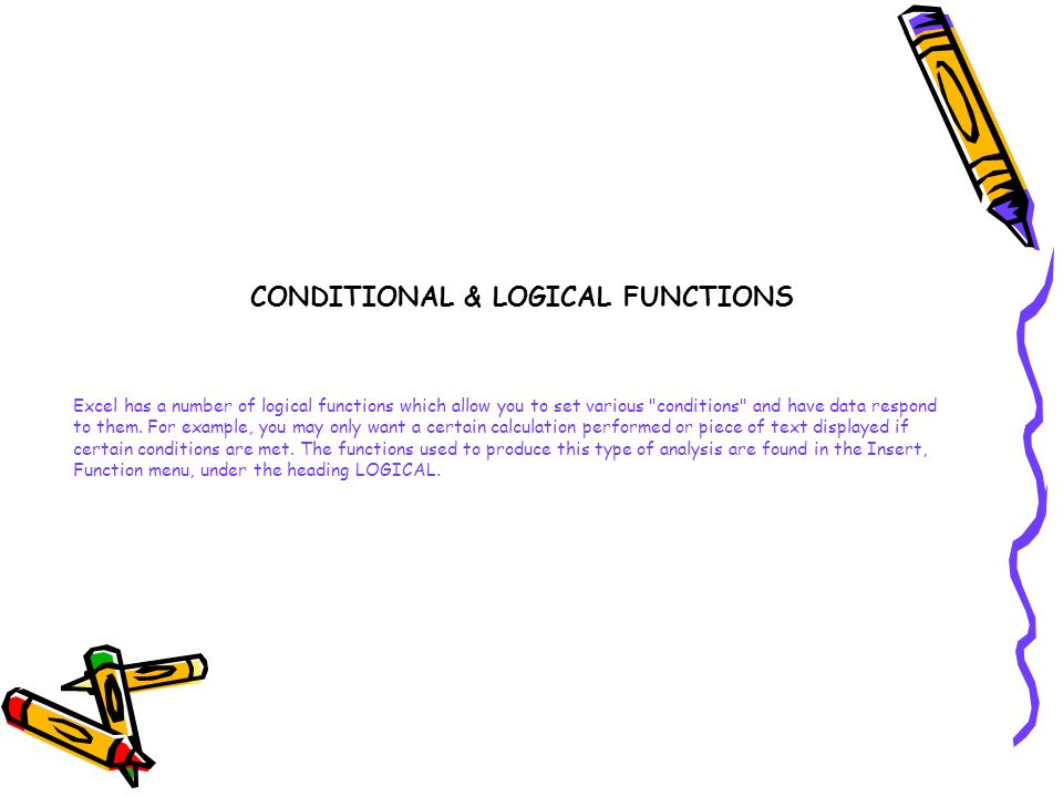 CONDITIONAL & LOGICAL FUNCTIONS