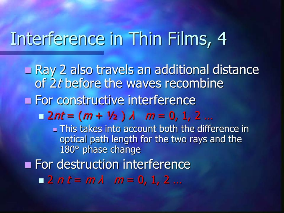 Interference in Thin Films, 4