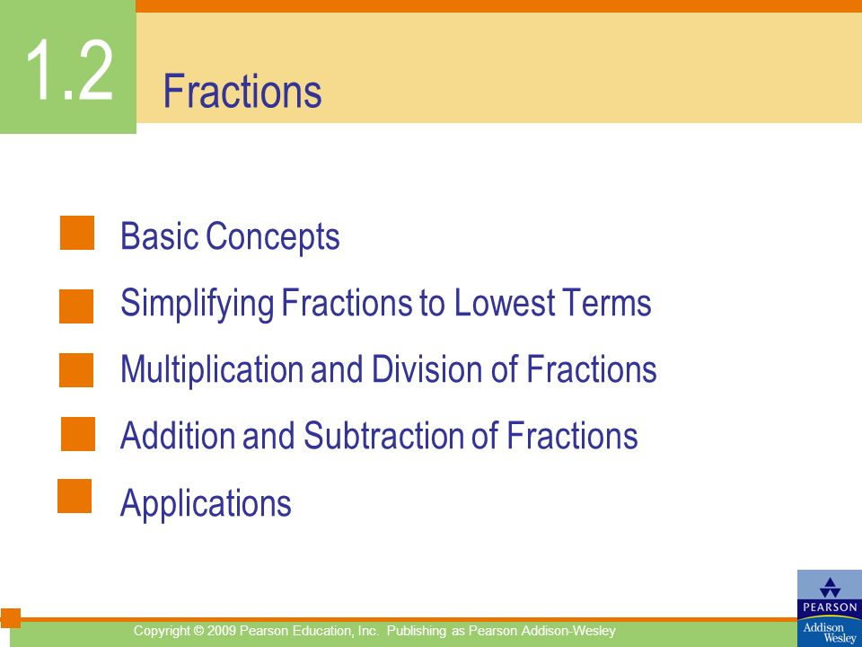 1.2 Fractions Basic Concepts Simplifying Fractions to Lowest Terms