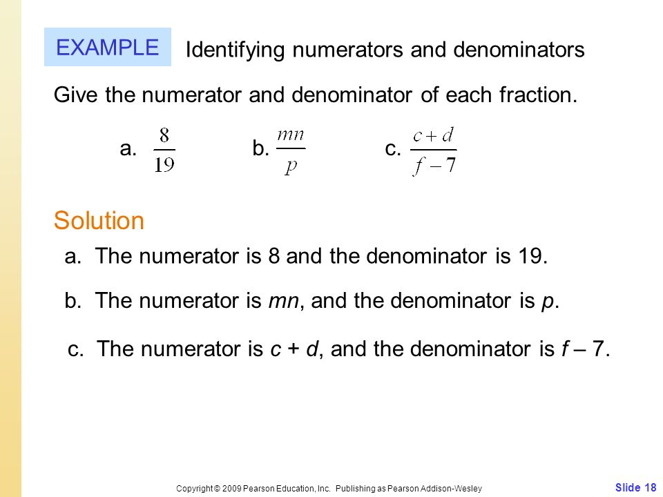 Solution EXAMPLE Identifying numerators and denominators