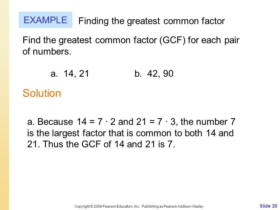 Solution EXAMPLE Finding the greatest common factor