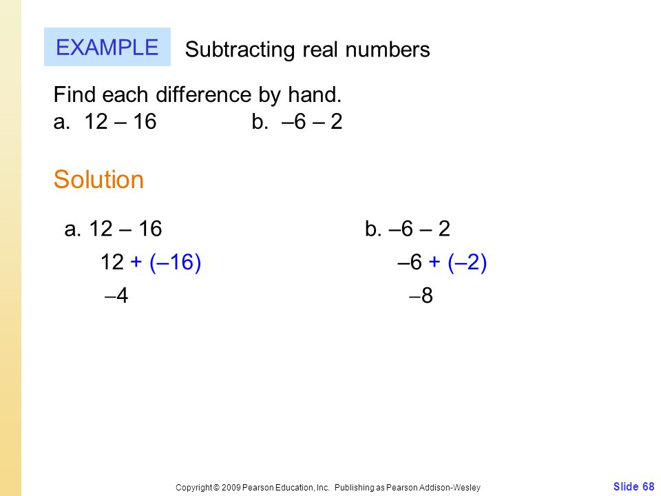 Solution EXAMPLE Subtracting real numbers