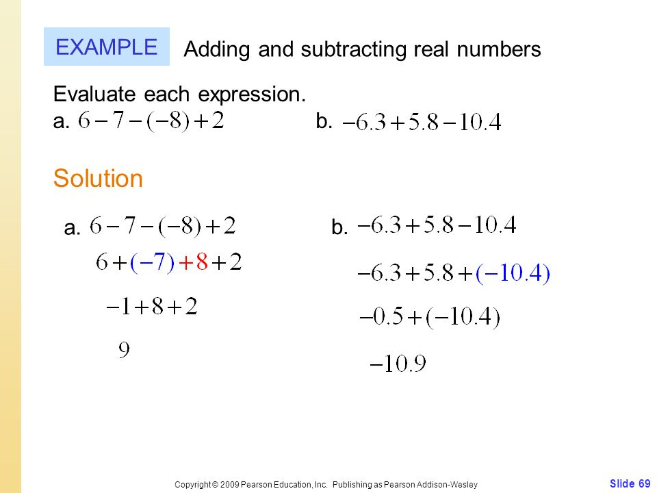 Solution EXAMPLE Adding and subtracting real numbers