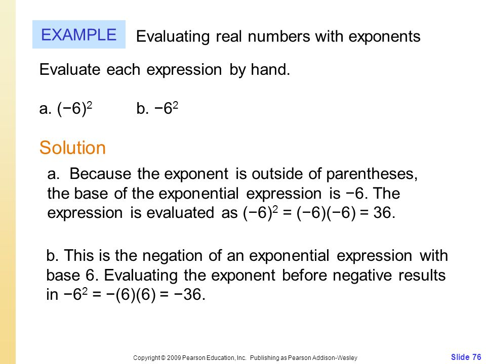 Solution EXAMPLE Evaluating real numbers with exponents