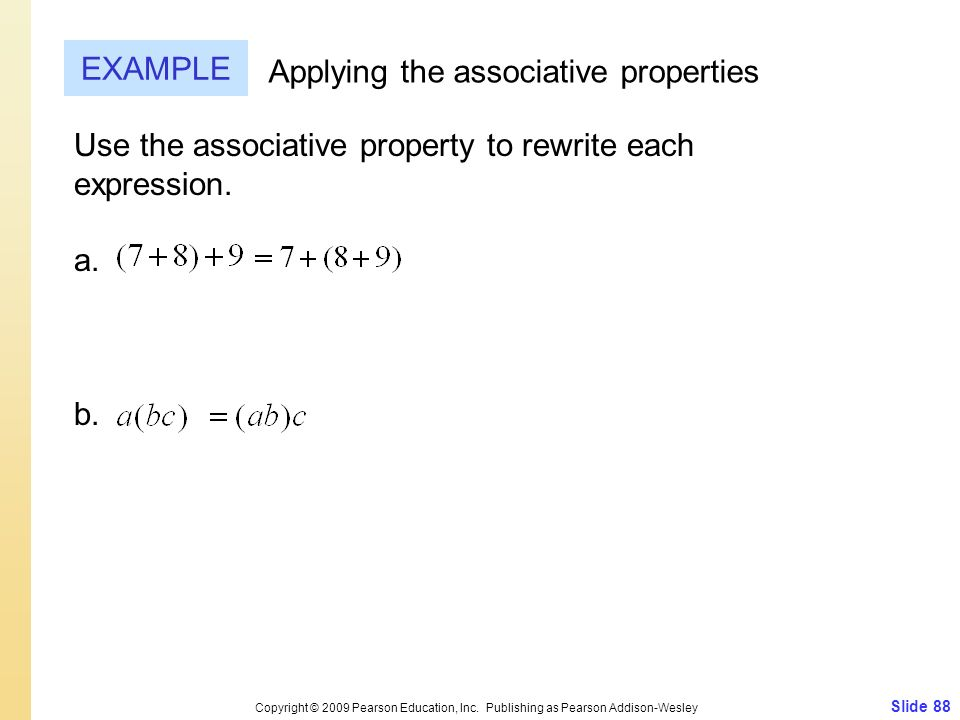 Applying the associative properties