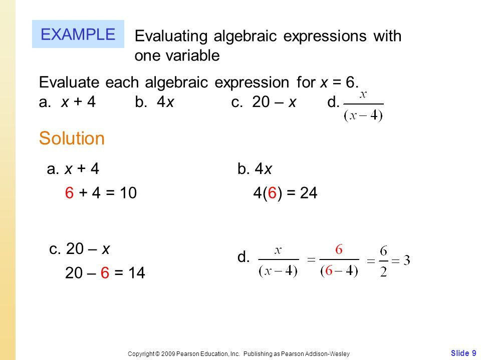 Solution EXAMPLE Evaluating algebraic expressions with one variable
