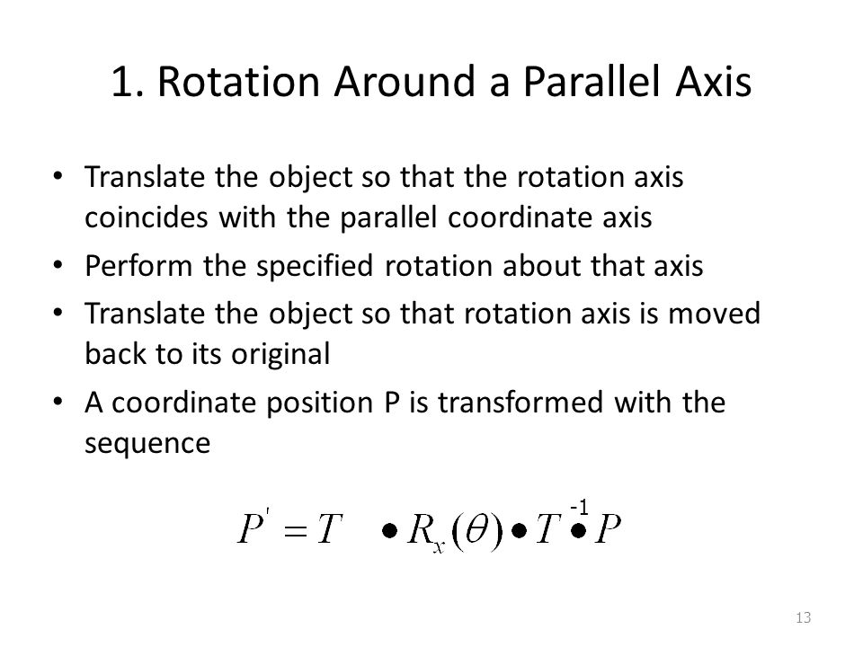1. Rotation Around a Parallel Axis